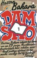 Bekijk details van Een verhaal uit de stad Damsko